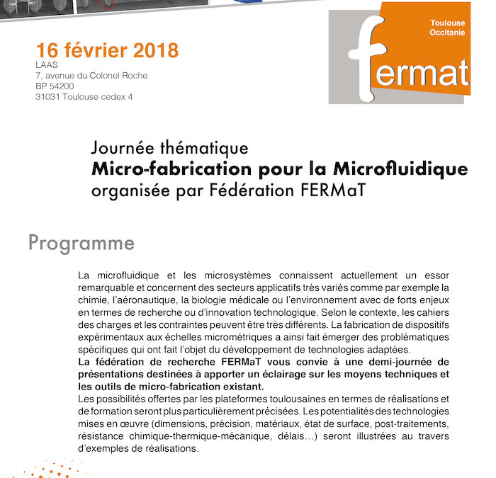 Journée thématique Micro-fabrication pour la Microfuidique